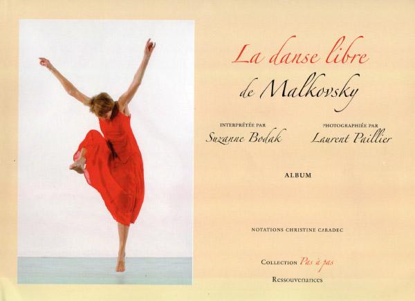 Album La Danse Libre de Malkovsky, Suzanne Bodak